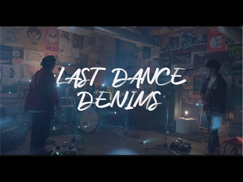 "DENIMS - ""LAST DANCE""(Official Music Video)"