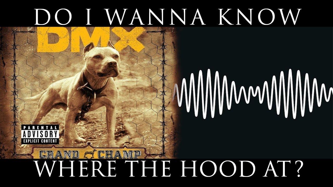 DMX vs. Arctic Monkeys - Do I Wanna Know Where the Hood At - YouTube