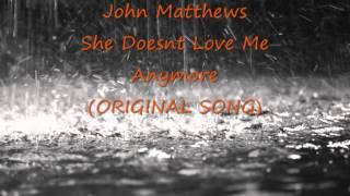 John Matthews - She Doesn