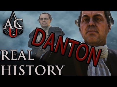 "Assassin's Creed: The Real History - ""Georges Danton"""