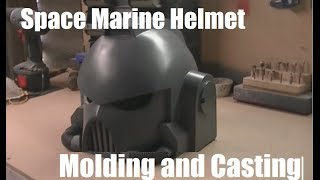Real Space Marine helmet - molding and casting