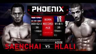 Saenchai vs Azize Hlali Full Fight (Muay Thai) - Phoenix 2