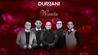 WANITA - Durrani (Official Lyric Video)
