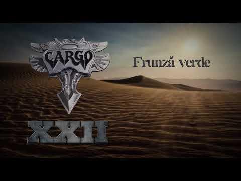 Cargo - Frunza verde (Official Audio)