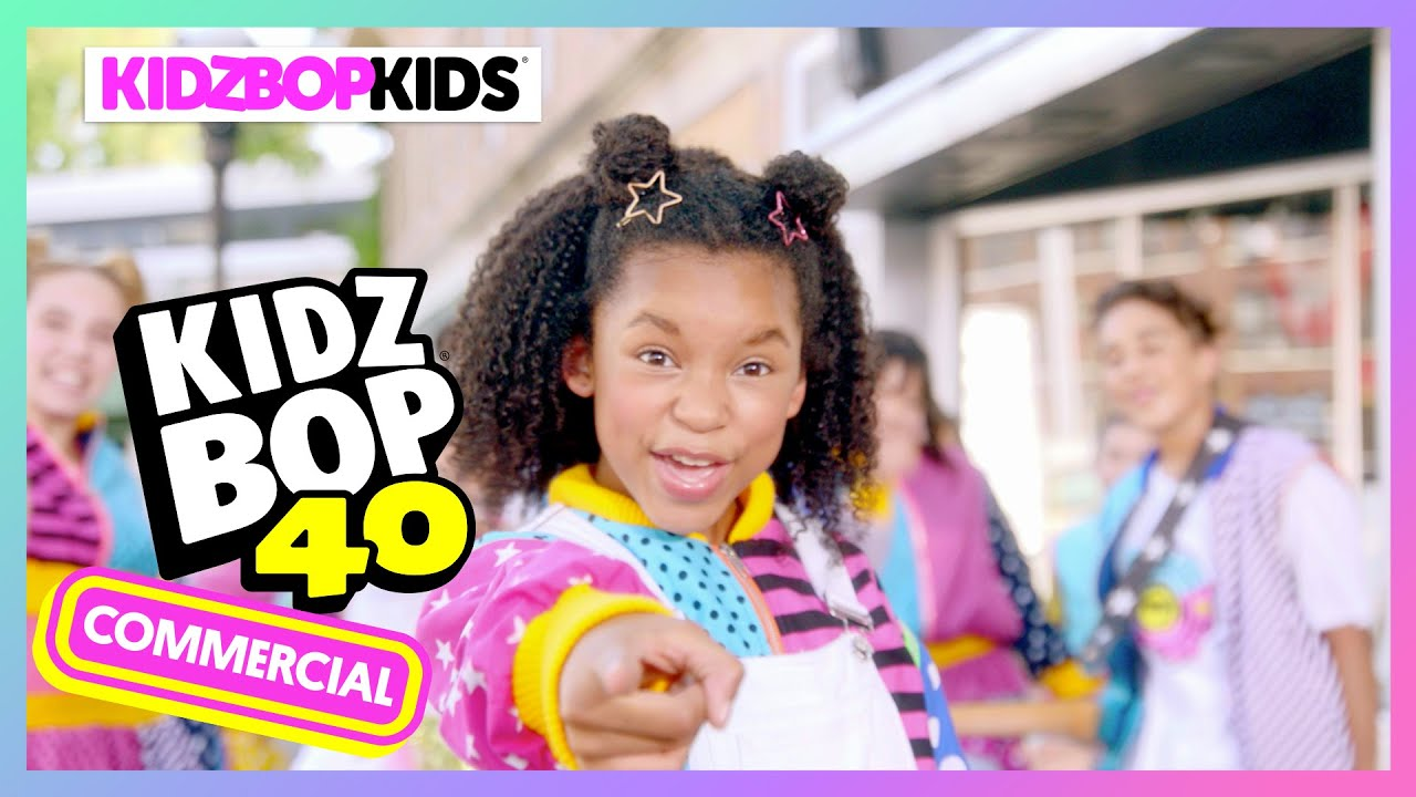 KIDZ BOP 40 Official Commercial
