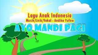 Ayo mandi pagi - lagu anak indonesia