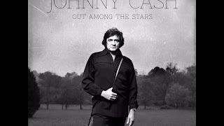 Johnny Cash - Out Among The Stars lyrics