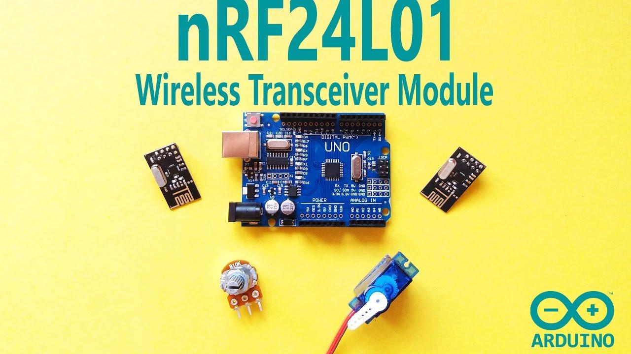 Arduino Communication with NRF24L01 Wireless Transceiver Module