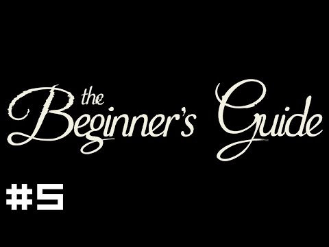 The Beginner's Guide #5 - Ending