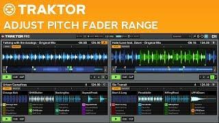 traktor Pro 2 Tutorial: How to Adjust the Pitch Fader Range