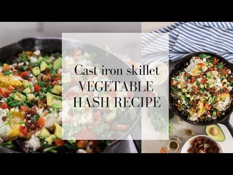 Vegetable Hash Recipe | CAST IRON SKILLET DINNERS | One Dish Meals
