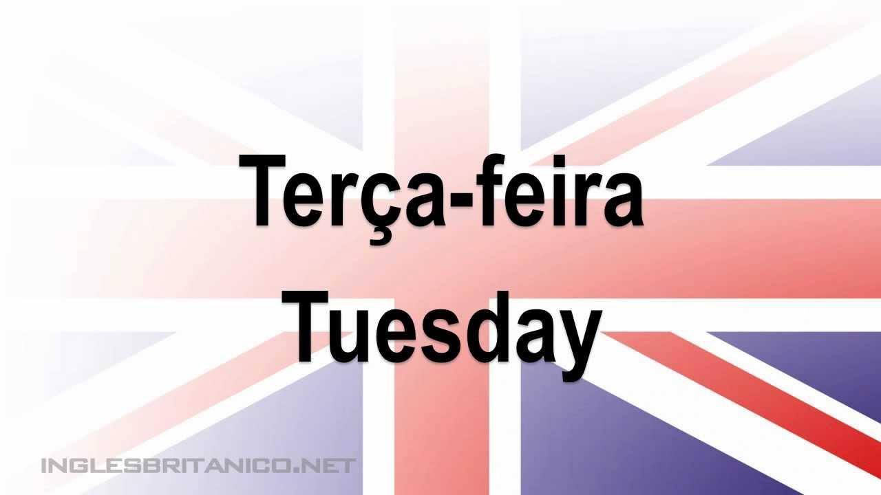 Dias Da Semana Em Ingles Com Tradução Português