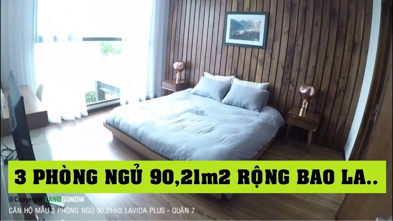 Căn hộ mẫu 3 phòng ngủ 90,21 m2 chung cư Lavida Plus, Nguyễn Văn Linh, Quận 7 – Land Go Now ✔