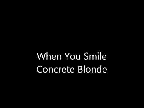 When You Smile - Concrete Blonde