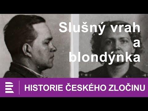 Historie českého zločinu: Slušný vrah a tajemná blondýna (30 případů majora Zemana: Kvadratura ženy)