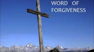 Word of Forgiveness - Ed Lapiz