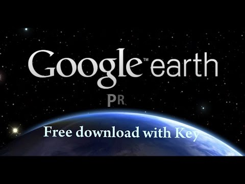 Google Earth Pro Free Download | With License Key