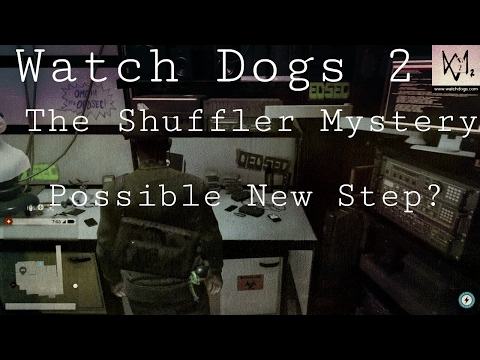 Watch Dogs 2 - The Shuffler Mystery #2 | Hackerspace Noises