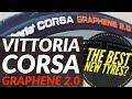 New Vittoria Corsa Graphene 2.0 Best Tyres Of The Year 2019