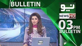 News Bulletin | 03:00 PM - 03 June 2018 | Neo News HD