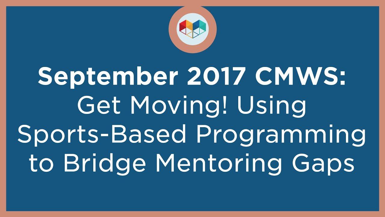 Get Moving! Using Sports-Based Programming to Bridge