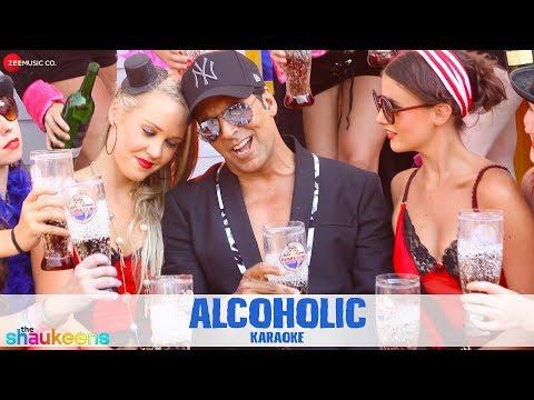 Alcoholic Karaoke + Lyrics (Instrumental) | The Shaukeens | Yo Yo Honey Singh | Akshay Kumar