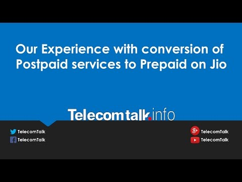 Our Experience: Conversion Of Reliance Jio Postpaid To Prepaid