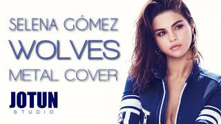 Selena Gomez Marshmello Wolves metal cover.mp3