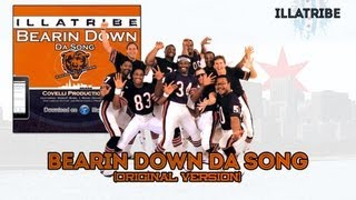 Download Bearin Down Da Song (Chicago Bears Anthem) Original Version on iTunes! - by ILLATRIBE MP3 song and Music Video