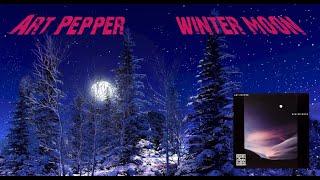 Art Pepper ~ Winter Moon
