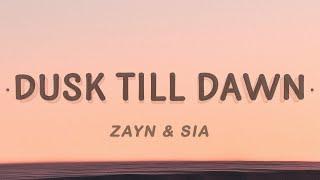 Download ZAYN, Sia - Dusk Till Dawn (Lyrics)