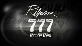 Rihanna 777 Documentary Teaser