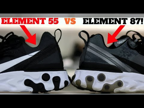 NIKE REACT ELEMENT 55 vs 87 PROS & CONS! WHICH I LIKE MORE!