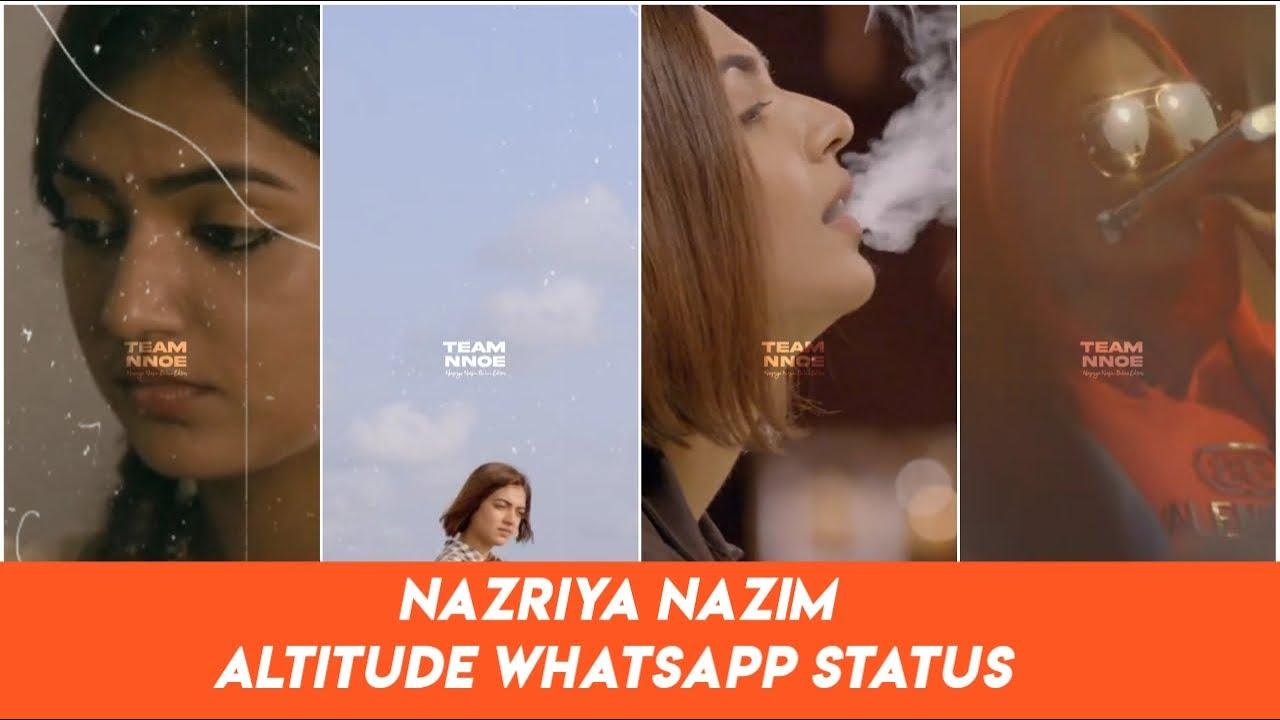 Nazriya Nazim 😍 Altitude Whatsapp Status 🔥😎 Full Screen Status ❤