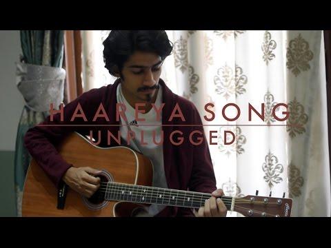 Haareya Song | Unplugged | Meri Pyaari Bindu | Arijit Singh |  Daksh kalra |  Himanshu Kalra