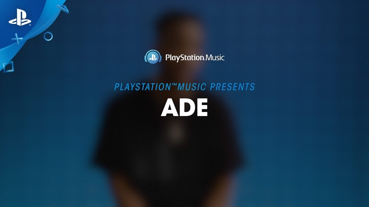 PlayStation Music Presents: Adé