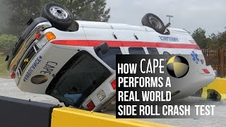 CAPE Ambulance Crash and Roll Test