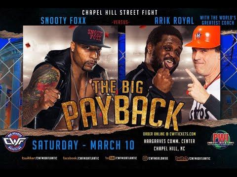 CWF Mid-Atlantic Wrestling Ep. 149: Chapel Hill Street Fight - Snooty Foxx v Arik Royal