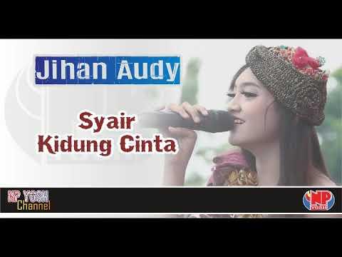 SYAIR KIDUNG CINTA - JIHAN AUDY