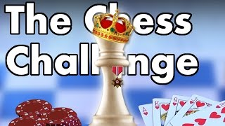 The Chess Challenge
