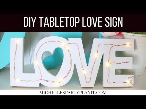 Dollar Tree DIY Valentine's Day LOVE Tabletop Sign