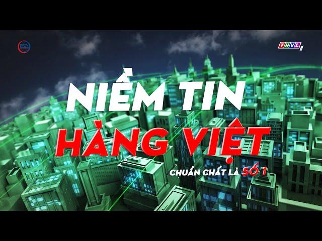 Niềm tin hàng Việt phát sóng 11/01/2021
