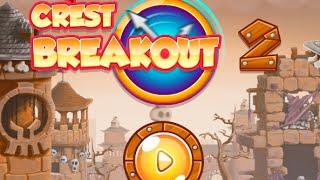 Crest Breakout 2 Full Gameplay Walkthrough
