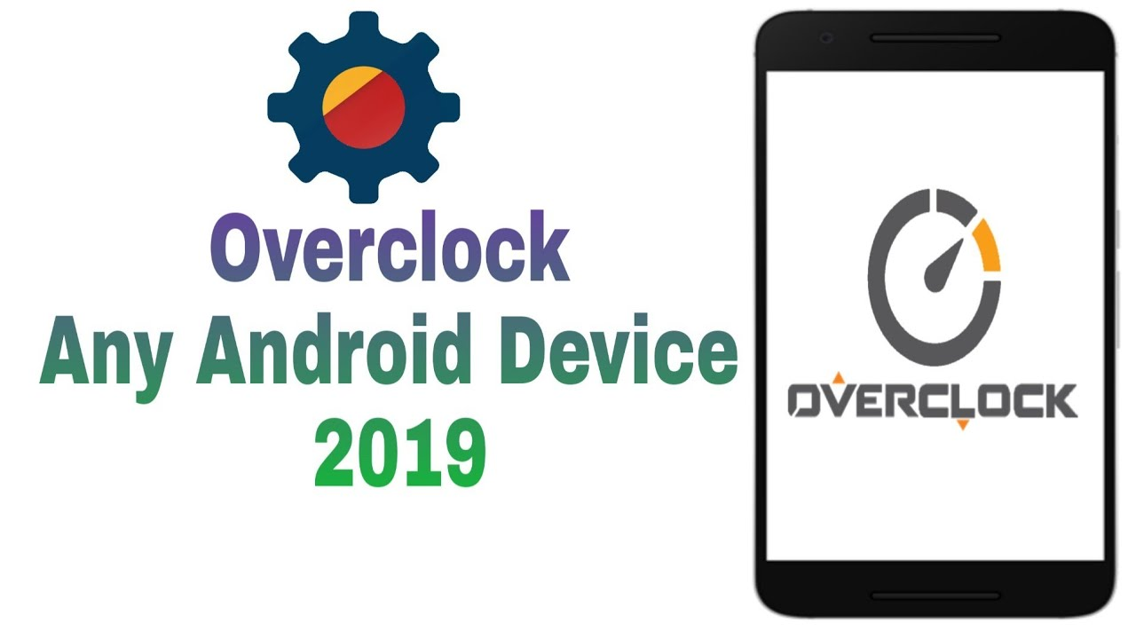 Overclock Android How To Overclock Any Android Device 2019 Youtube