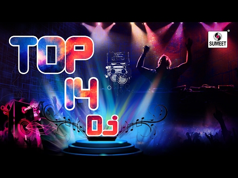 DJ Top 14 - New Marathi DJ Songs - Sumeet Music