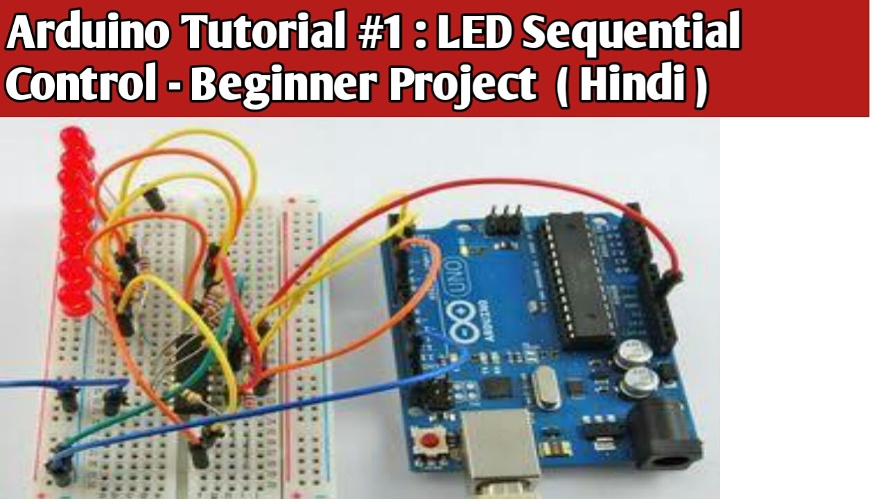 Arduino tutorial led sequential control beginners