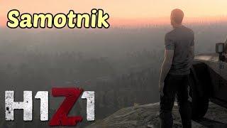SAMOTNIK | H1Z1 PL | Gameplay PL