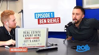 ROI Broadcast (Return On Investment) - Ben Riehle