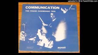 Frank Cunimondo Trio - Gentle One