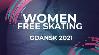 Elizaveta KULIKOVA RUS WOMEN FREE SKATING Gdansk 2021 JGPFigure